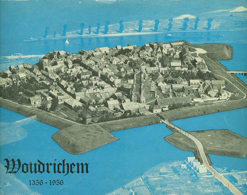 018 Woudrichem 1356 - 1956 (600 jr. stadsrechten)