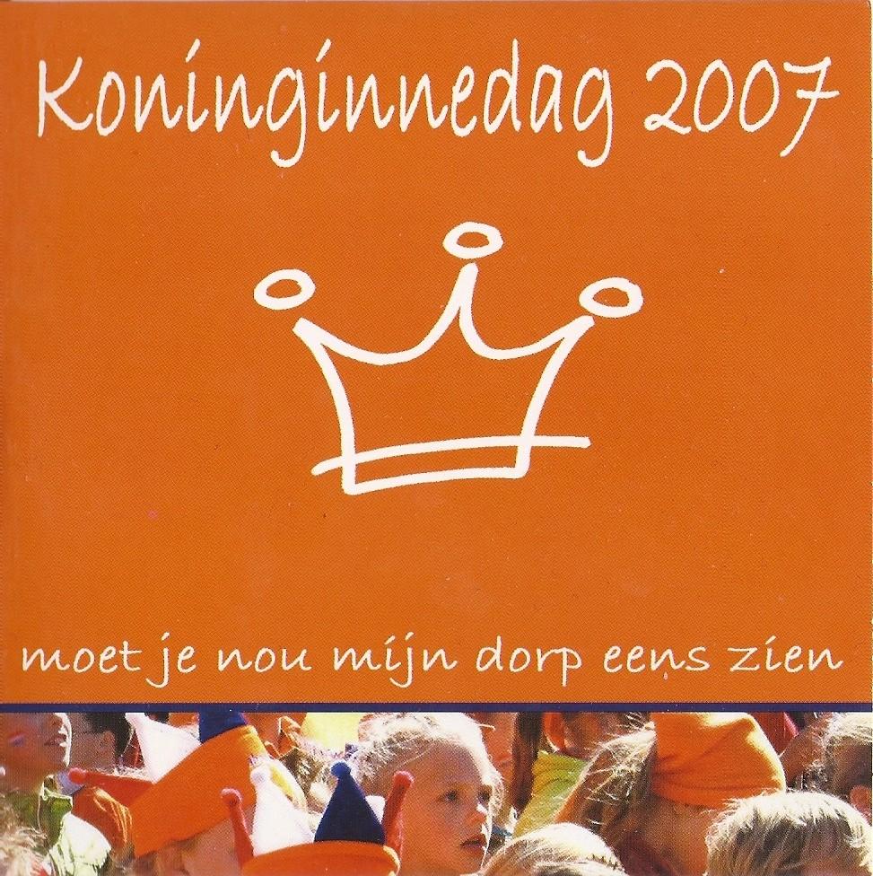 CD-003 Kokinginnedag 2007 moet je nou mijn dorp eens zien