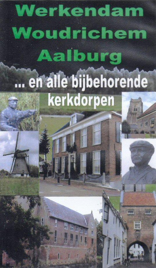 VIDEO-003 Werkendam Woudrichem Aalburg