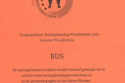 Koninginnedag Woudrichem 2007 - toegangskaart